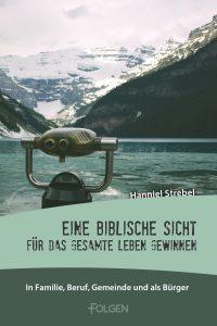 cover-eine-biblische-sicht-fuer-das-ganze-leben-gewinnen-1-200x300